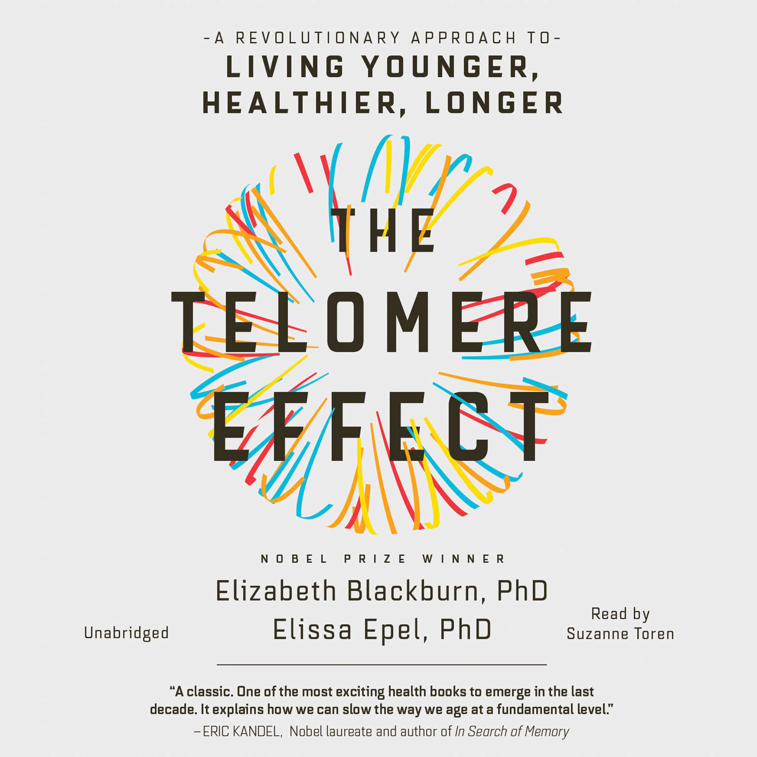 Printable The Telomere Effect: A Revolutionary Approach to Living Younger, Healthier, Longer Audiobook Cover Art