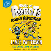 House of Robots: Robot Revolution Audiobook, by James Patterson