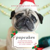 Pupcakes: A Christmas Novel Audiobook, by Annie England Noblin