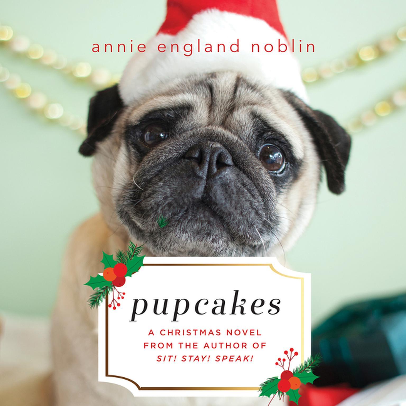 Printable Pupcakes: A Christmas Novel Audiobook Cover Art