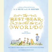 The Best Bear in All the World Audiobook, by Brian Sibley, Kate Saunders, Jeanne Willis, Paul Bright