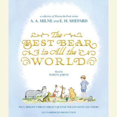 The Best Bear in All the World Audiobook, by Kate Saunders