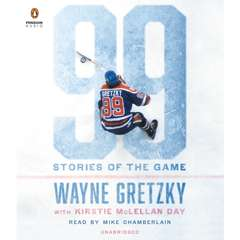 99: Stories of the Game Audiobook, by Wayne Gretzky