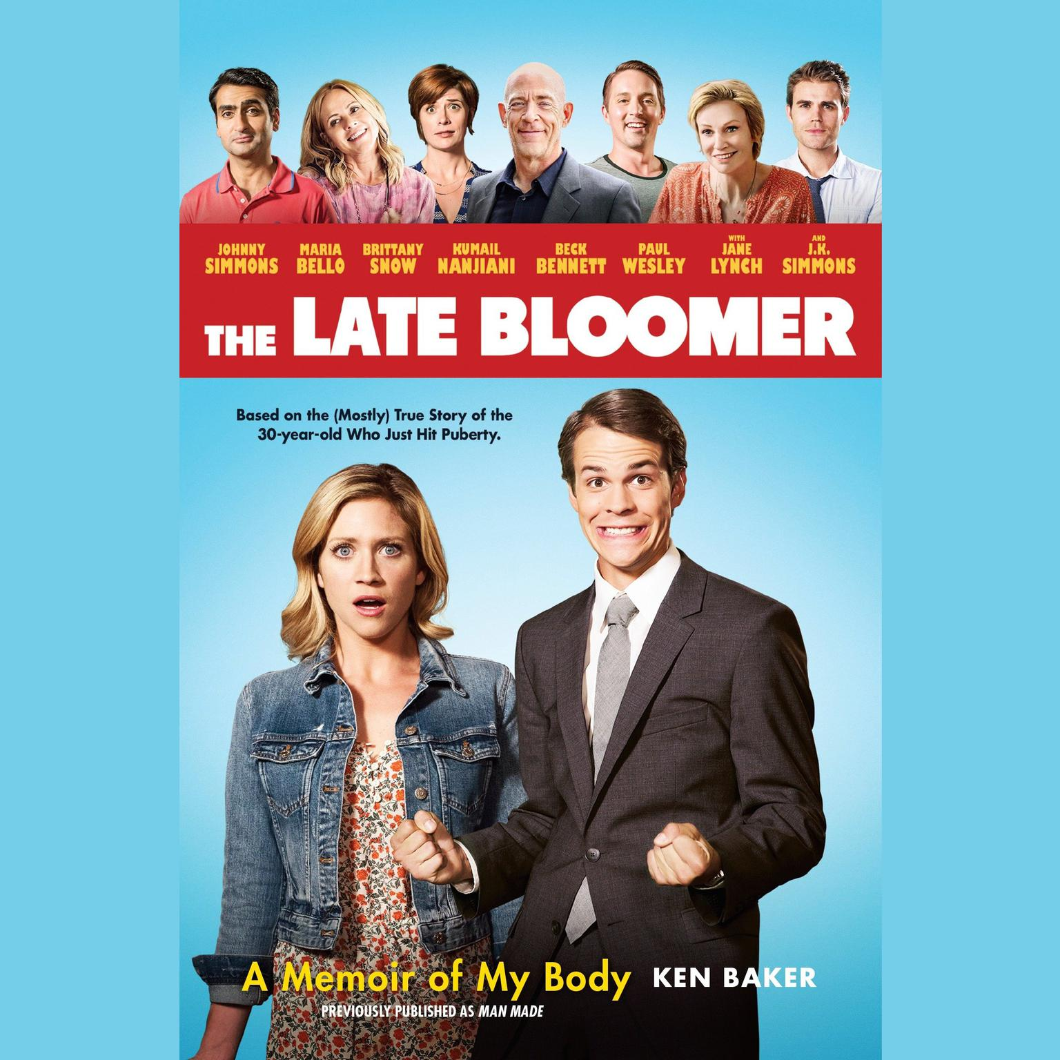 Printable The Late Bloomer: A Memoir of My Body Audiobook Cover Art