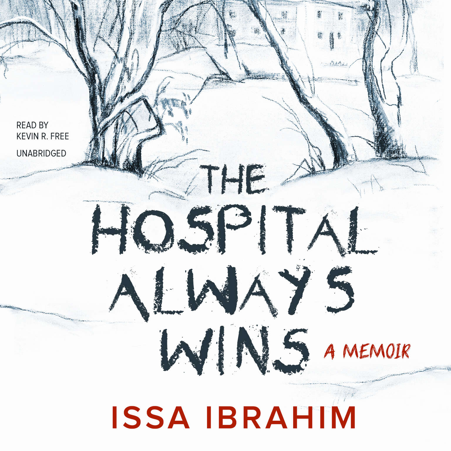 Printable The Hospital Always Wins: A Memoir Audiobook Cover Art