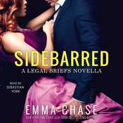 Sidebarred: A Legal Briefs Novella Audiobook, by Emma Chase