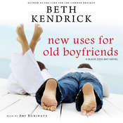 New Uses for Old Boyfriends Audiobook, by Beth Kendrick