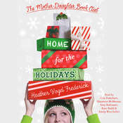 Home for the Holidays Audiobook, by Heather Vogel Frederick