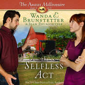 The Selfless Act Audiobook, by Wanda E. Brunstetter