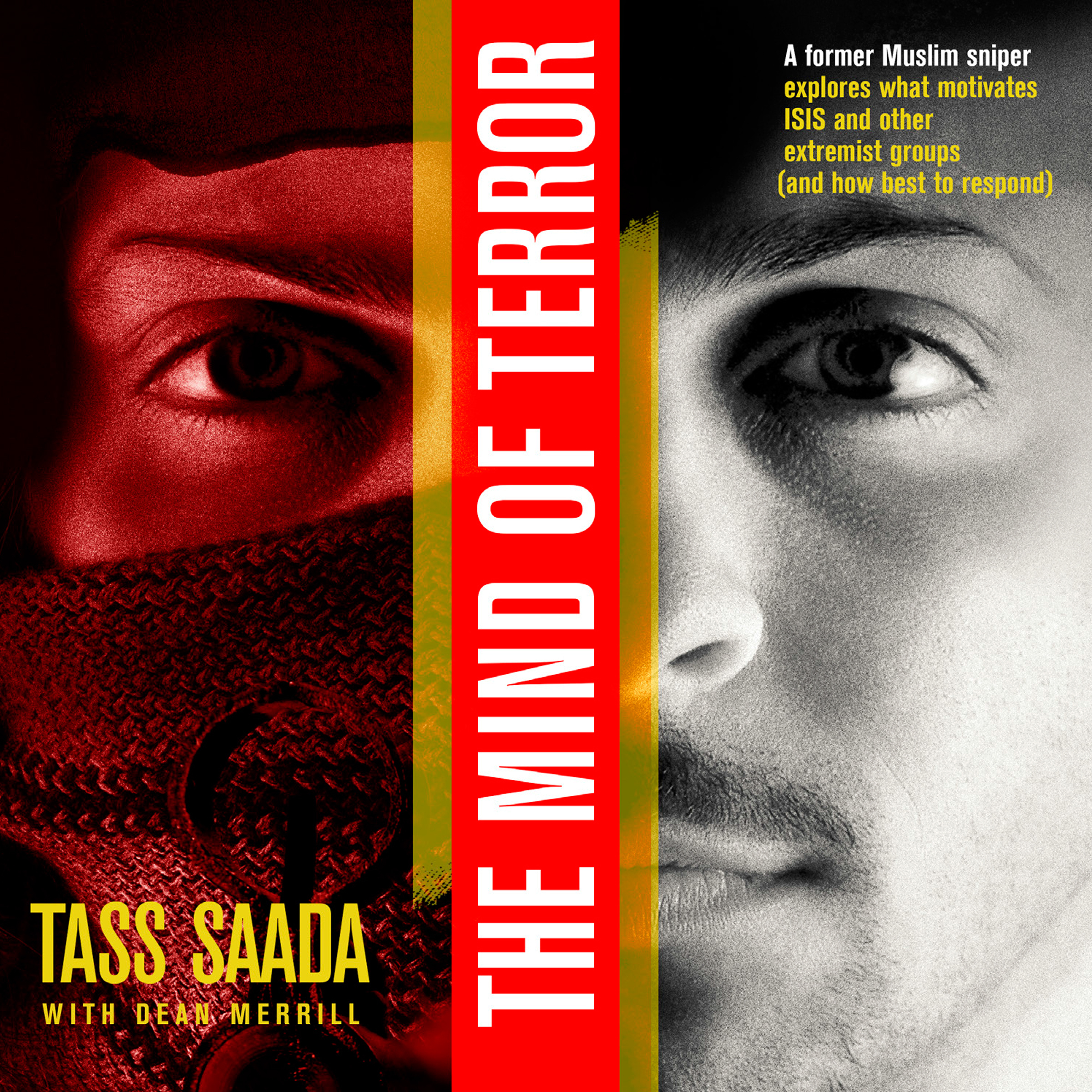 Printable The Mind of Terror: A Former Muslim Sniper Explores What Motiviates ISIS and Other Extremist Groups Audiobook Cover Art