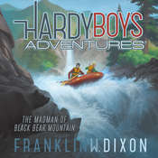 The Madman of Black Bear Mountain Audiobook, by Franklin W. Dixon