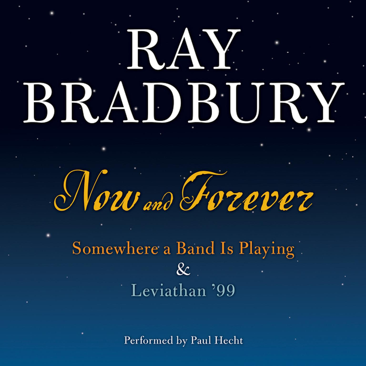 Printable Now and Forever: Somewhere a Band Is Playing & Leviathan '99 Audiobook Cover Art