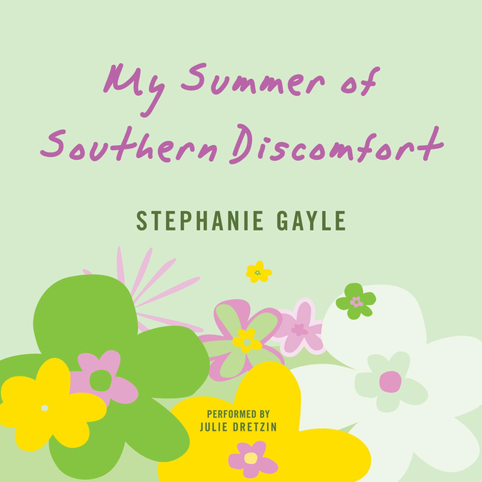 Printable My Summer of Southern Discomfort: A Novel Audiobook Cover Art