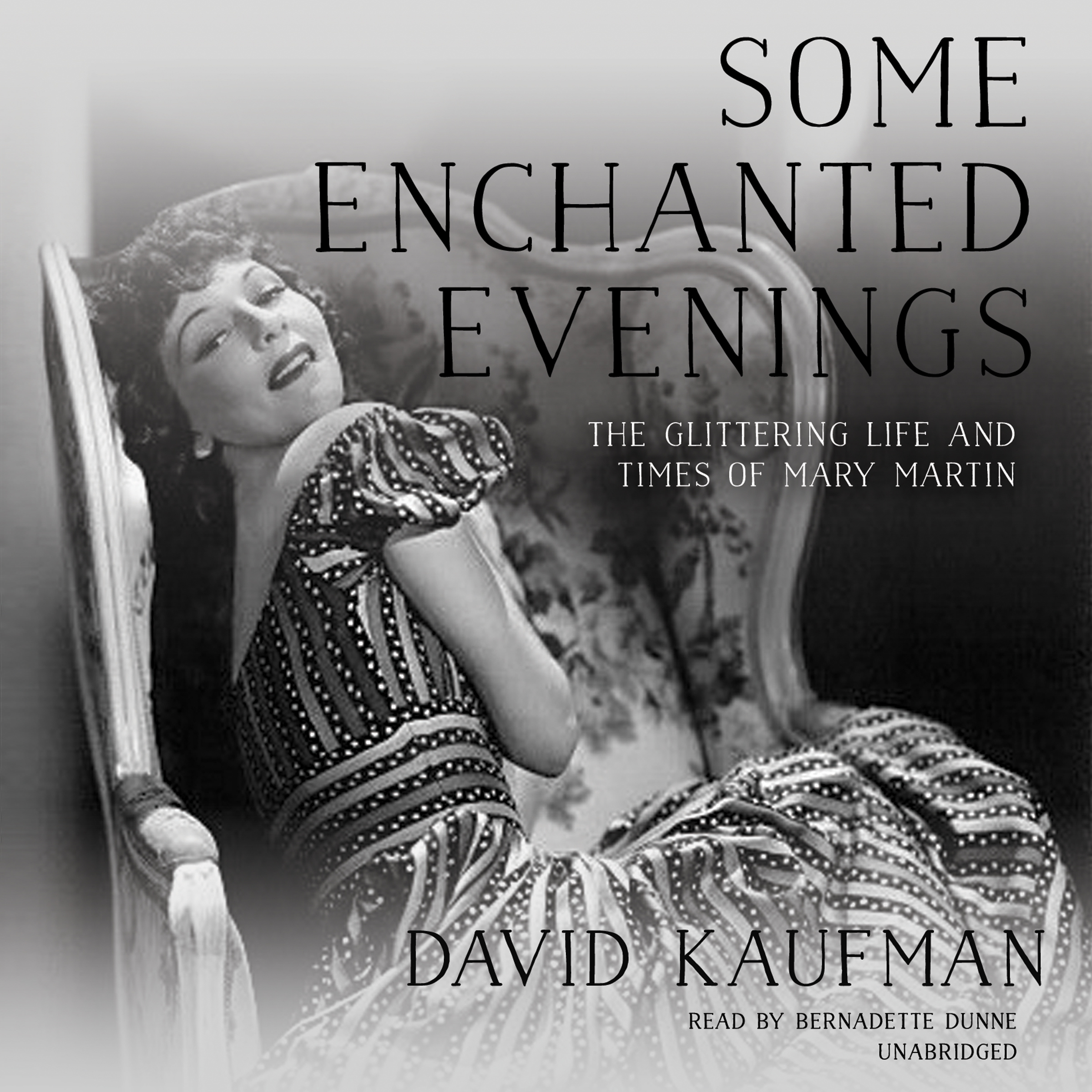 Printable Some Enchanted Evenings: The Glittering Life and Times of Mary Martin Audiobook Cover Art