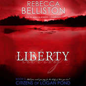 Liberty Audiobook, by Rebecca Belliston