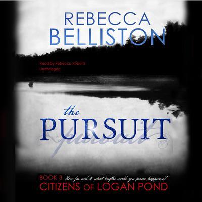 The Pursuit Audiobook, by Rebecca Belliston