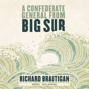 A Confederate General from Big Sur, by Richard  Brautigan