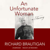 An Unfortunate Woman: A Journey Audiobook, by Richard  Brautigan