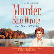 Murder, She Wrote: Hook, Line, and Murder Audiobook, by Jessica Fletcher, Donald Bain, Renée Paley-Bain