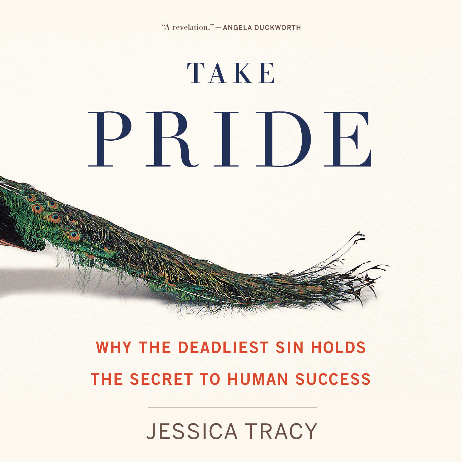 Printable Take Pride: Why the Deadliest Sin Holds the Secret to Human Success Audiobook Cover Art