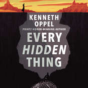 Every Hidden Thing, by Kenneth Oppel