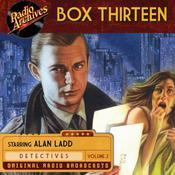 Box Thirteen, Volume 2 Audiobook, by various authors