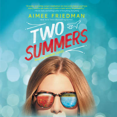 Two Summers Audiobook, by Aimee Friedman