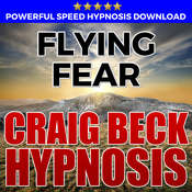 Flying Fear: Hypnosis Downloads Audiobook, by Craig Beck