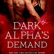 Dark Alphas Demand: A Reaper Novel, by Donna Grant