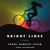 Bright Lines Audiobook, by Tanwi Nandini Islam