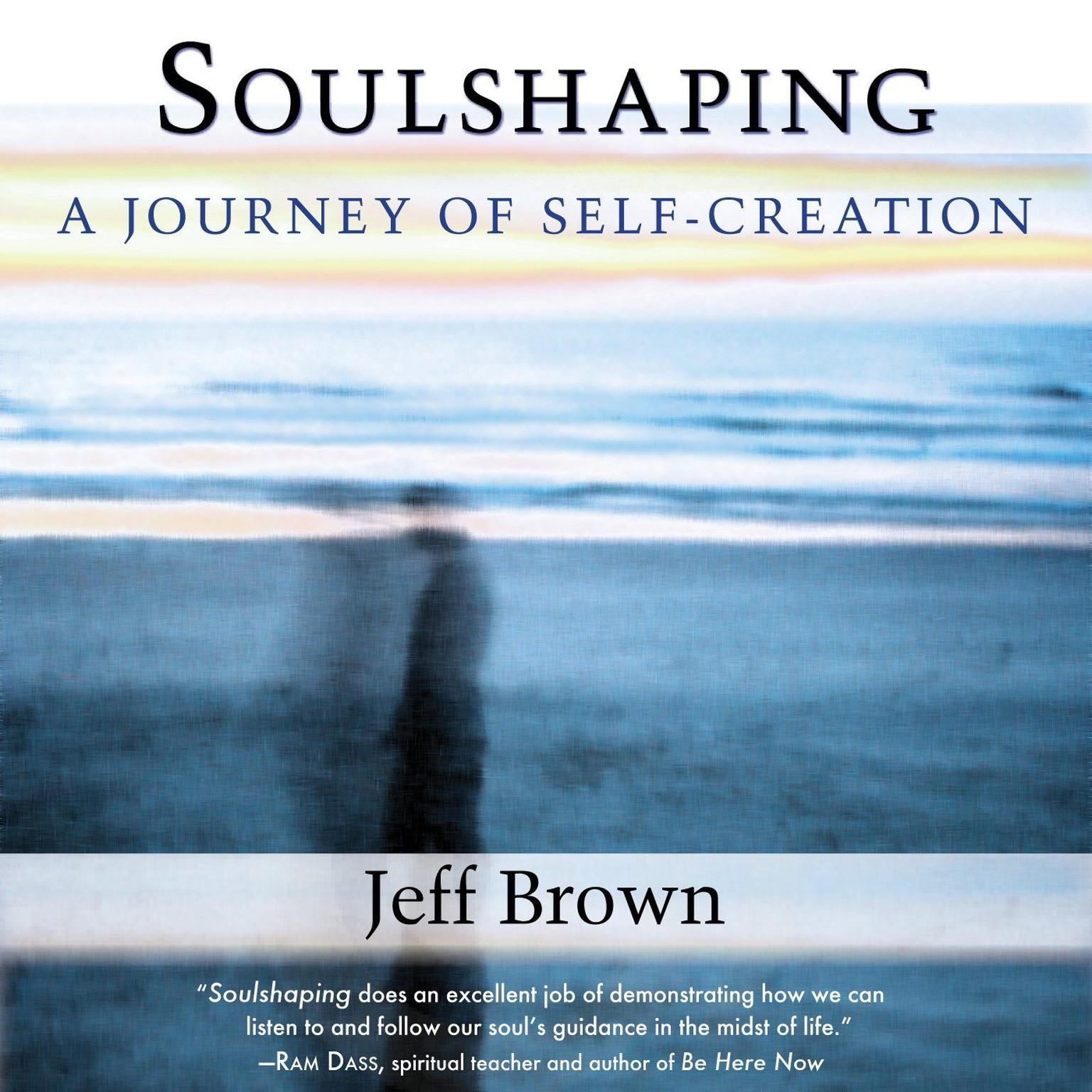Printable Soulshaping: A Journey of Self-Creation Audiobook Cover Art