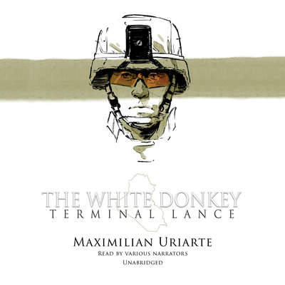 The White Donkey: Terminal Lance: Terminal Lance Audiobook, by Maximilian Uriarte