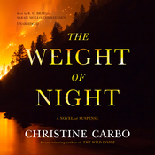 The Weight of Night: A Novel of Suspense, by Christine Carbo