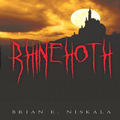 Rhinehoth Audiobook, by Brian E. Niskala