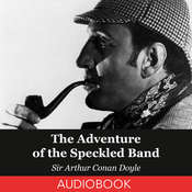 The Adventure of the Speckled Band Audiobook, by Sir Arthur Conan Doyle