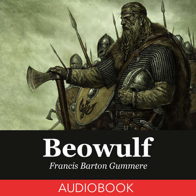 Beowulf Audiobook, by Francis Barton Gummere