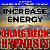 Increase Energy: Hypnosis Downloads Audiobook, by Craig Beck