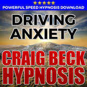Driving Anxiety: Hypnosis Downloads Audiobook, by Craig Beck