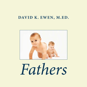 Fathers Audiobook, by David K. Ewen