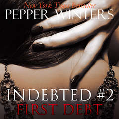 First Debt Audiobook, by Pepper Winters