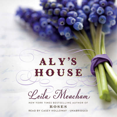 Alys House Audiobook, by Leila Meacham