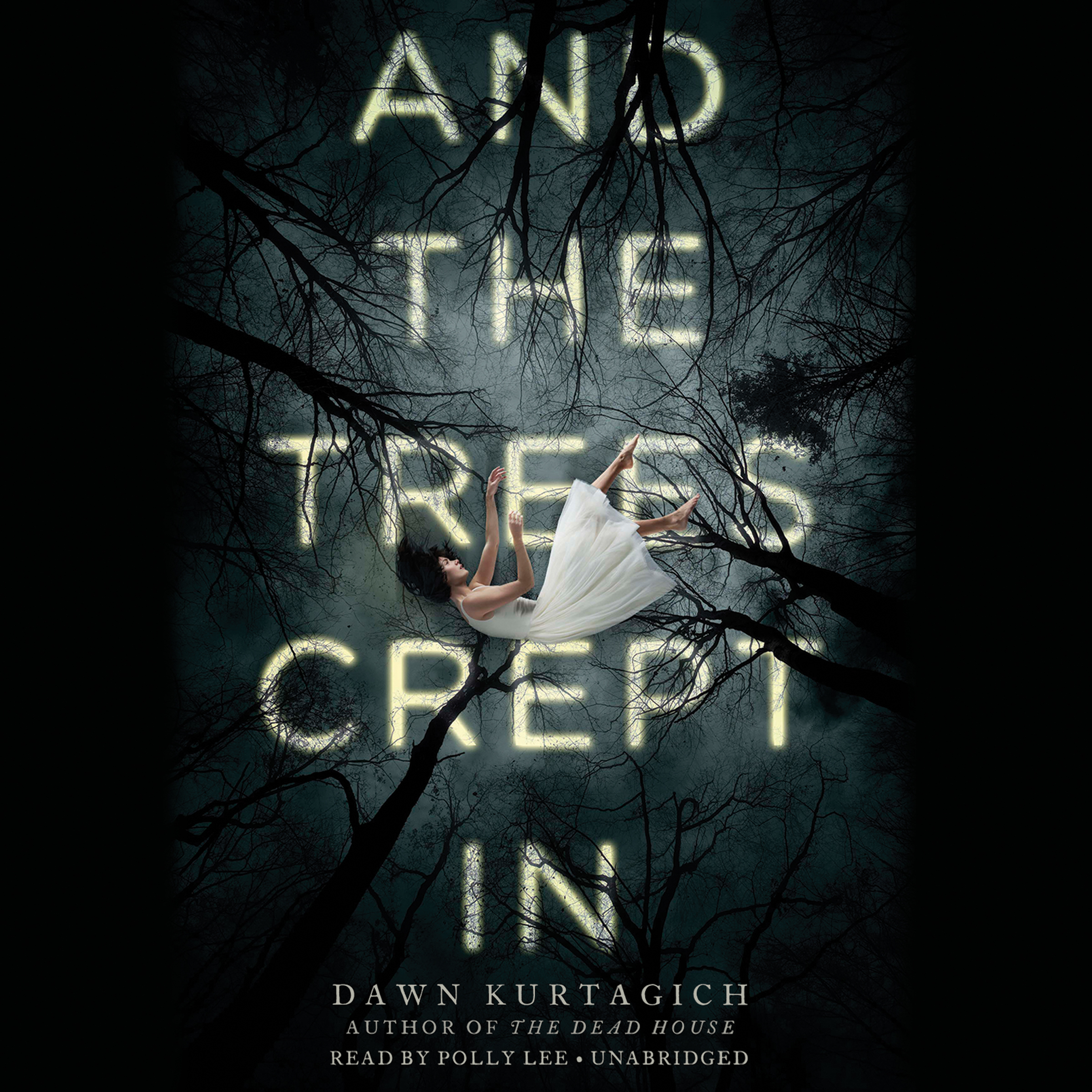 Printable And the Trees Crept In Audiobook Cover Art