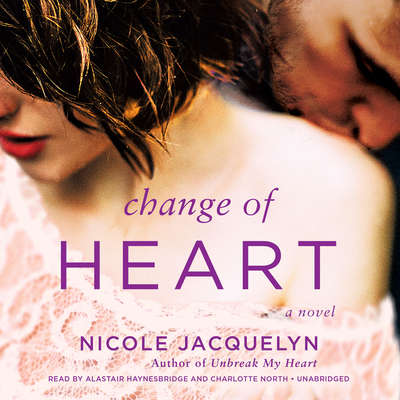 Change of Heart Audiobook, by Nicole Jacquelyn