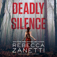 Deadly Silence Audiobook, by Rebecca Zanetti