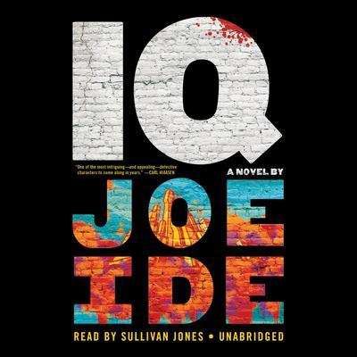 IQ Audiobook, by Joe Ide