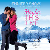 Maybe This Time Audiobook, by Jennifer  Snow