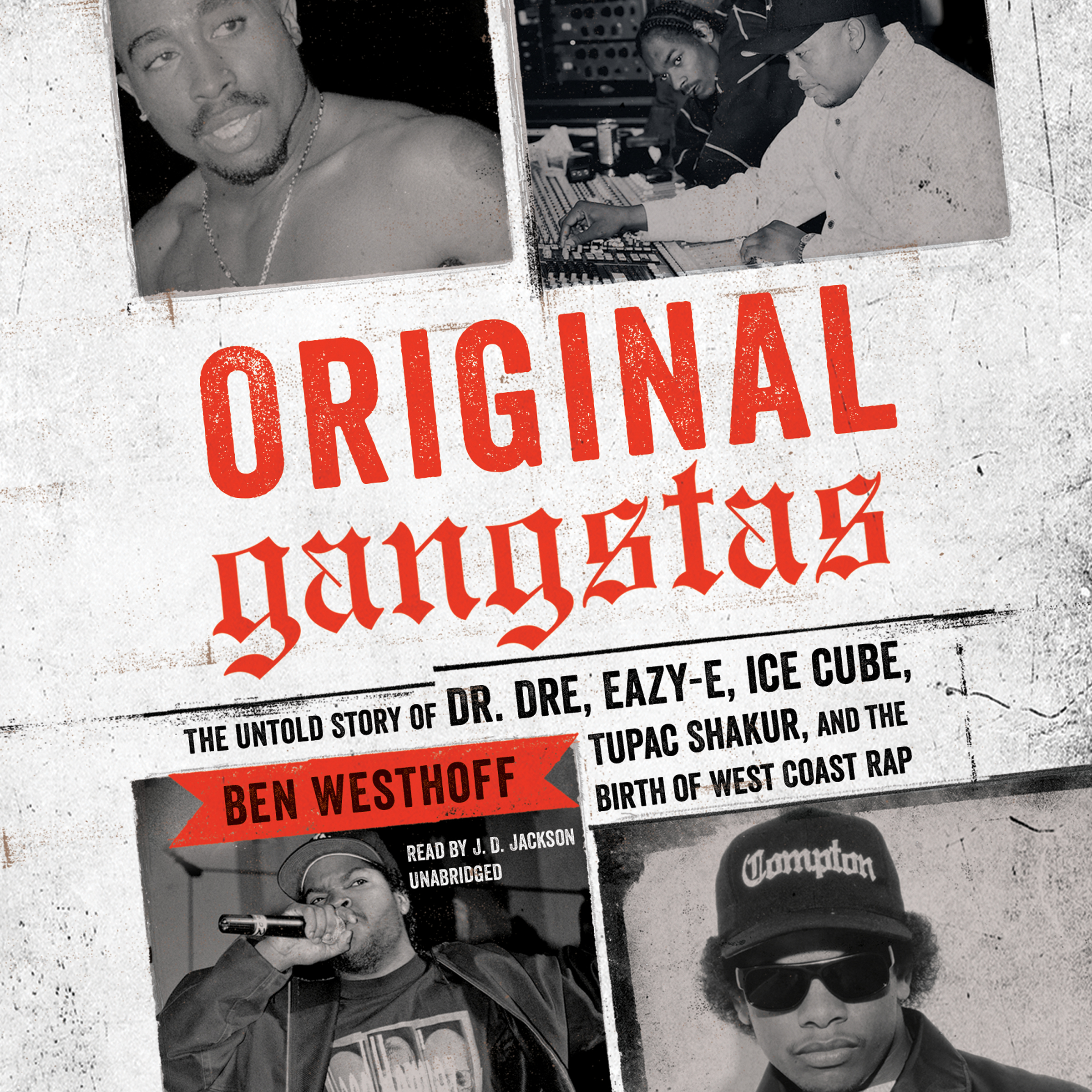 Printable Original Gangstas: The Untold Story of Dr. Dre, Eazy-E, Ice Cube, Tupac Shakur, and the Birth of West Coast Rap Audiobook Cover Art