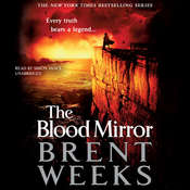 The Blood Mirror Audiobook, by Brent Weeks