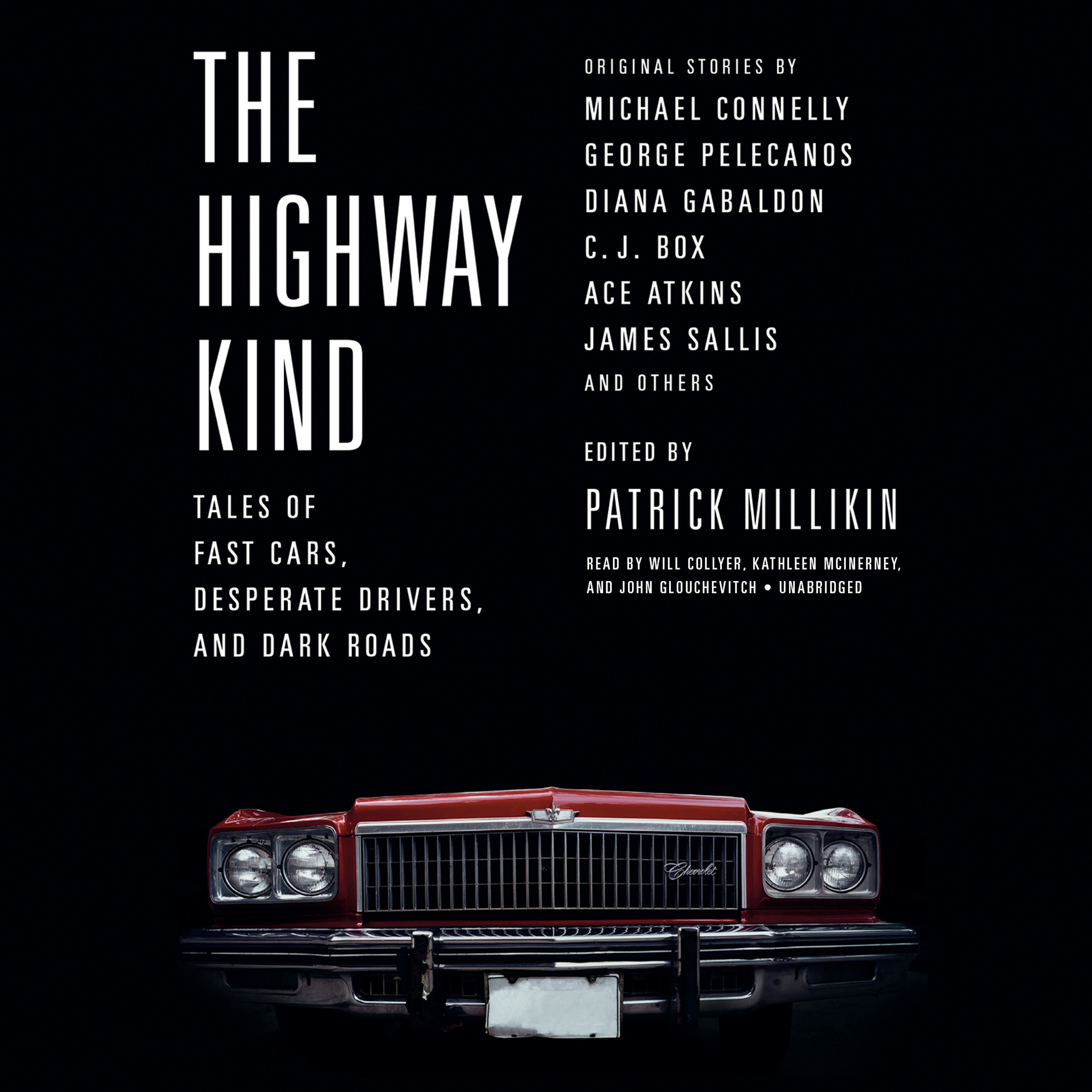 Printable The Highway Kind: Tales of Fast Cars,  Desperate Drivers,  and Dark Roads: Original Stories by Michael Connelly, George Pelecanos, C. J.  Box, Diana Gabaldon, Ace Atkins & Others Audiobook Cover Art