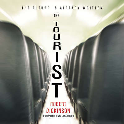 The Tourist Audiobook, by Robert Dickinson